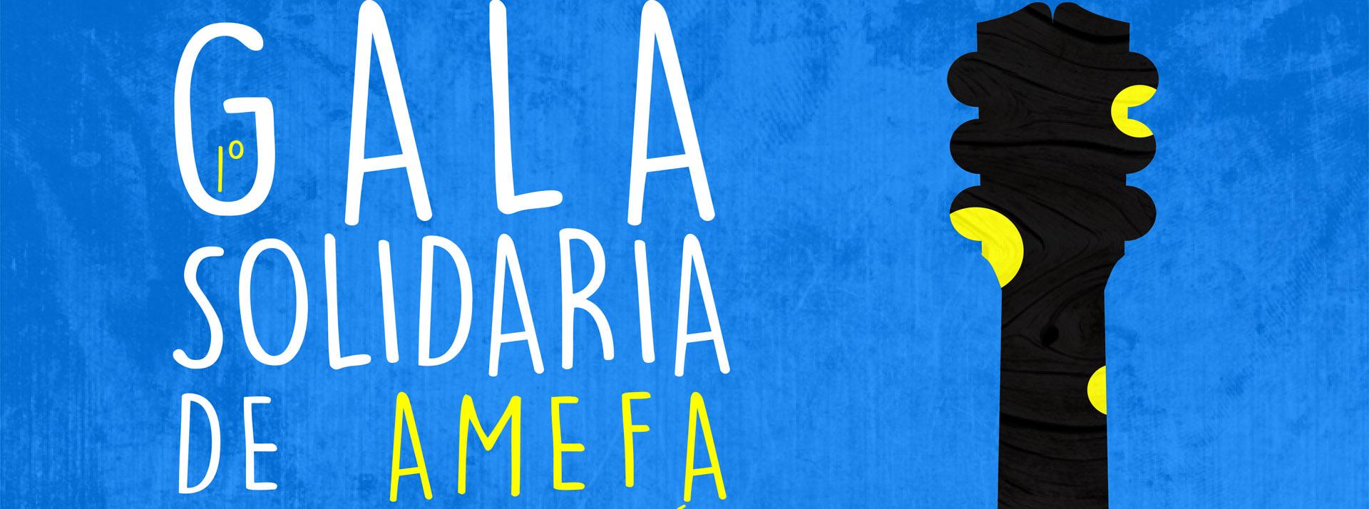 Primer gala solidaria de Amefa